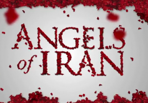 Angels of Iran: Documentary Series – Week of January 23